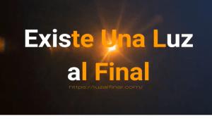 Luz al Final